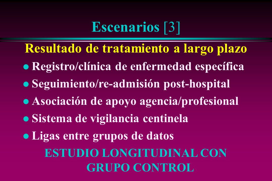 Escenarios [3] Resultado de tratamiento a largo plazo
